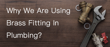 why brass fitting