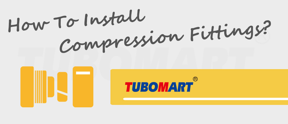 Install Compression Fittings